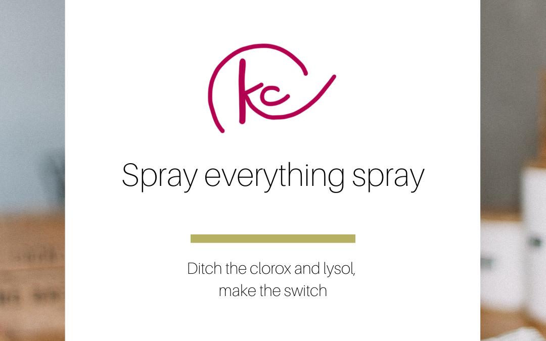 Spray everything spray